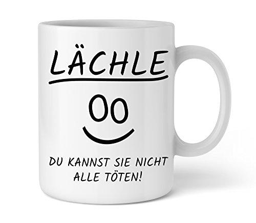 Lustige Kaffee-Tasse mit Spruch  Lächle du kannst sie nicht alle töten  Schöne Kaffee-Tasse von Shirtinator