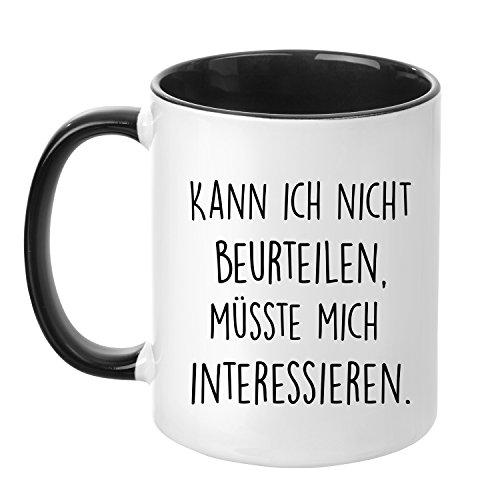 Tasse mit Spruch - Kann ich nicht beurteilen müsste mich interessieren - beidseitig bedruckt - Teetasse - Kaffeetasse - lustig - Arbeit - Büro - Chef